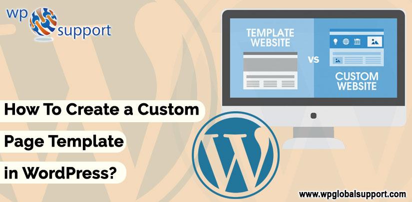 Custom Page Template Wordpress | How To Create A Custom Page Template In Wordpress Complete Guide