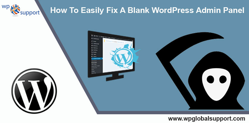 How To Easily Fix A Blank WordPress Admin Panel