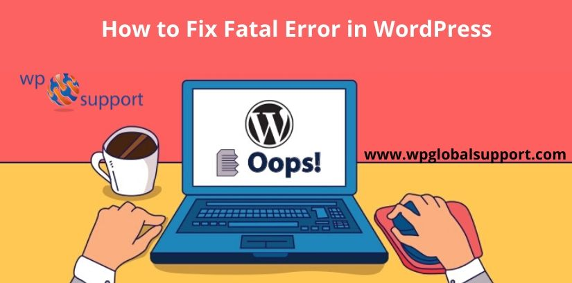 How to Fix Fatal Error in WordPress