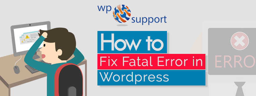 How to Fix Fatal Error in WordPress