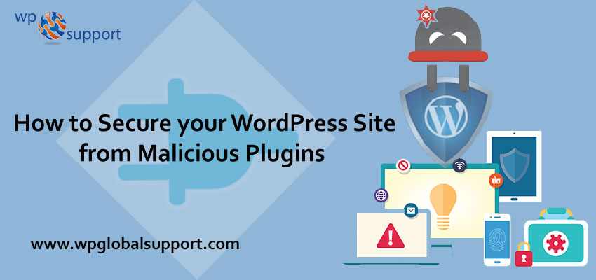How to Secure your WordPress Site from Malicious Plugins?