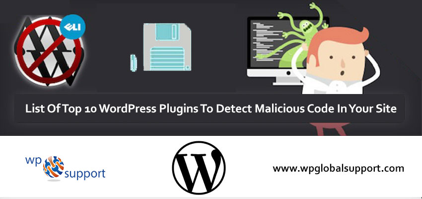 Top 10 WordPress Plugins to Detect Malicious Code: [Complete