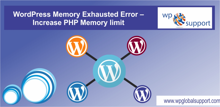 WordPress Memory Exhausted Error - Increase PHP Memory limit