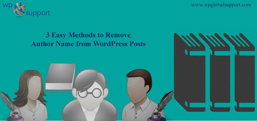 3 Easy Methods to Remove Author Name from WordPress Posts