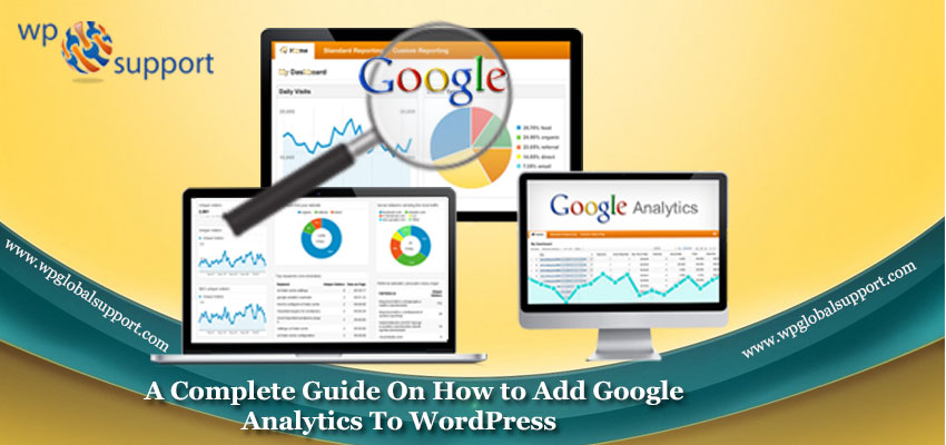 A-Complete-Guide-On-How-to-Add-Google-Analytics-To-WordPress
