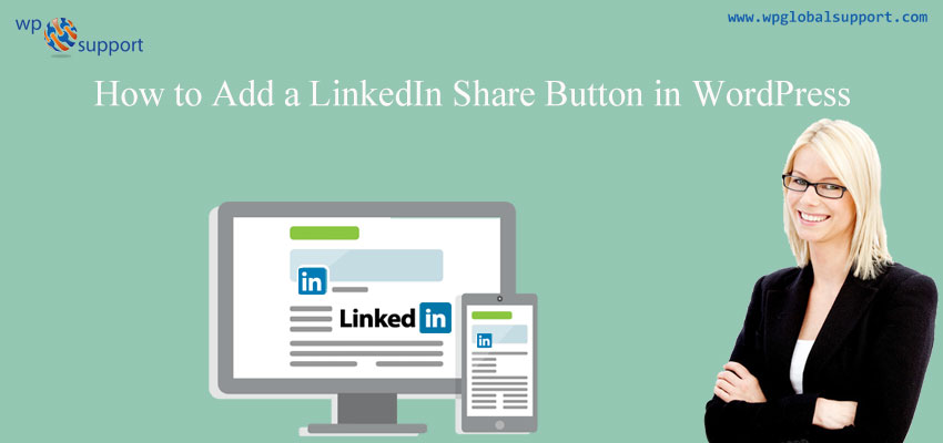 How to Add a LinkedIn Share Button in WordPress
