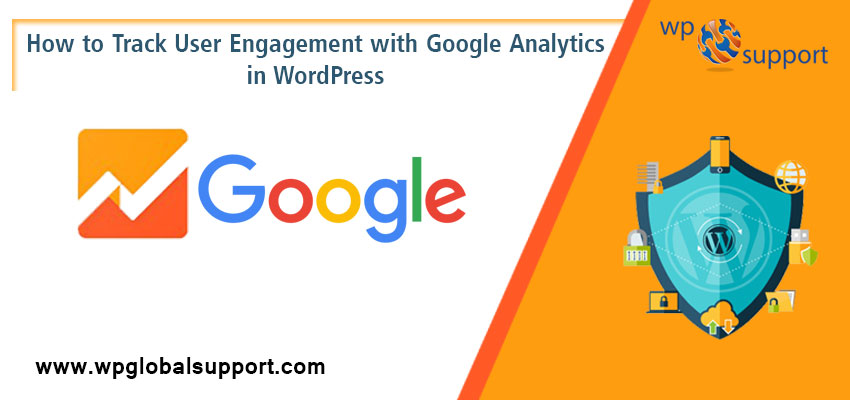 How to Track User Engagement with Google Analytics in WordPress