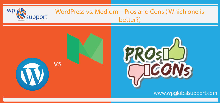 WordPress vs. Medium-pros and cons(Which one is better?)