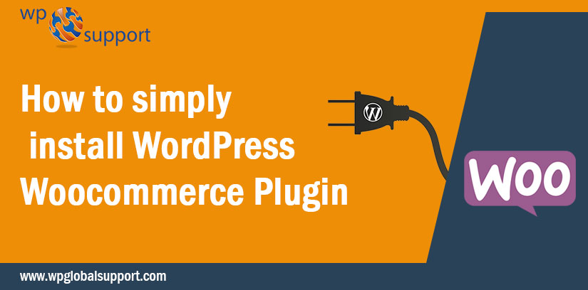 How to simply install WordPress Woocommerce Plugin