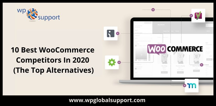 10 Best WooCommerce Competitors In 2020 (The Top Alternatives)