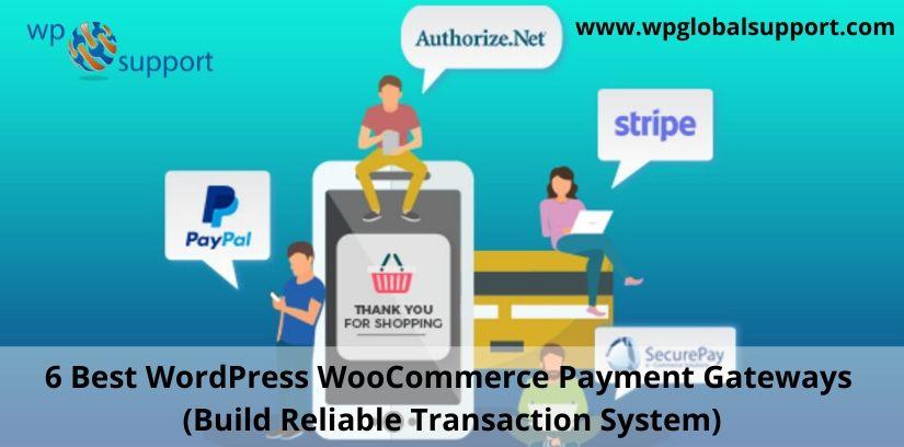6 Best WordPress WooCommerce Payment Gateways (Build Reliable Transaction System)