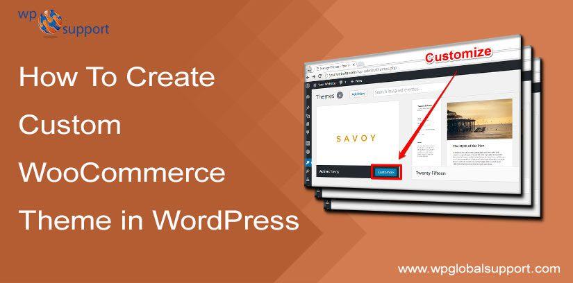 How to easily create Custom WooCommerce Theme in WordPress?