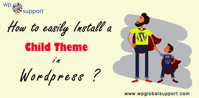 How to easily Install a Child Theme in WordPress? Step by Step
