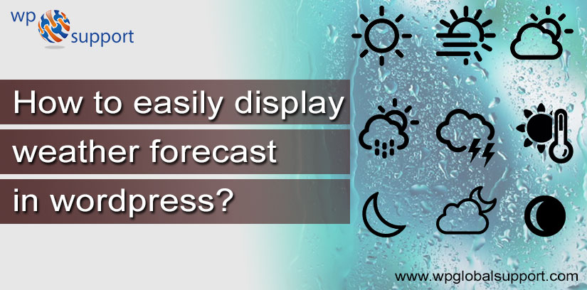 How to easily display Weather Forecast in WordPress?