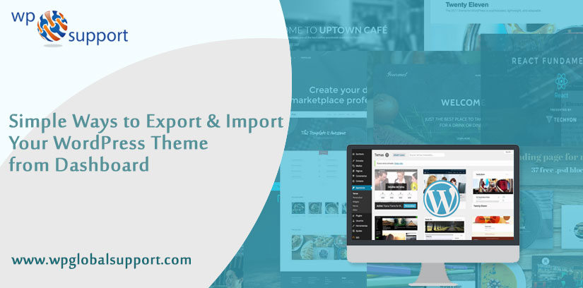 Simple way to Export & Import WordPress theme from dashboard