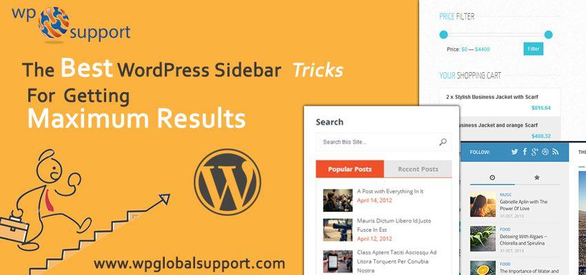 The Best WordPress Sidebar Tricks For Getting Maximum Results