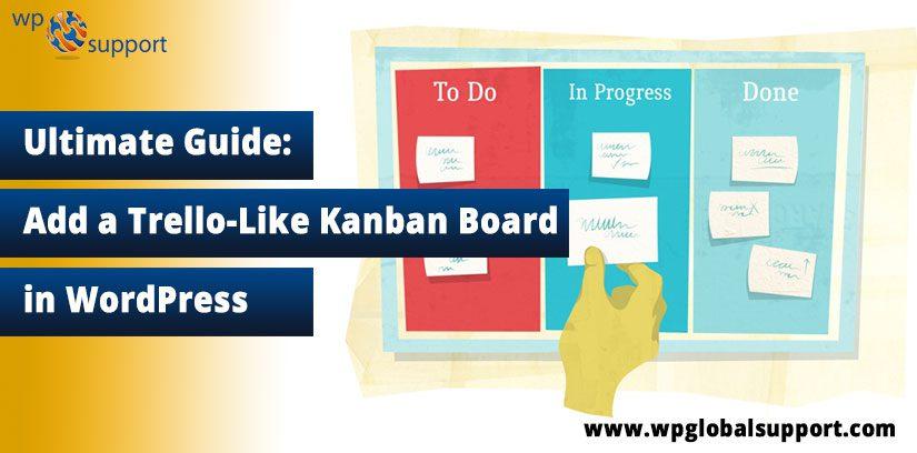 Add a Trello-Like Kanban Board in WordPress
