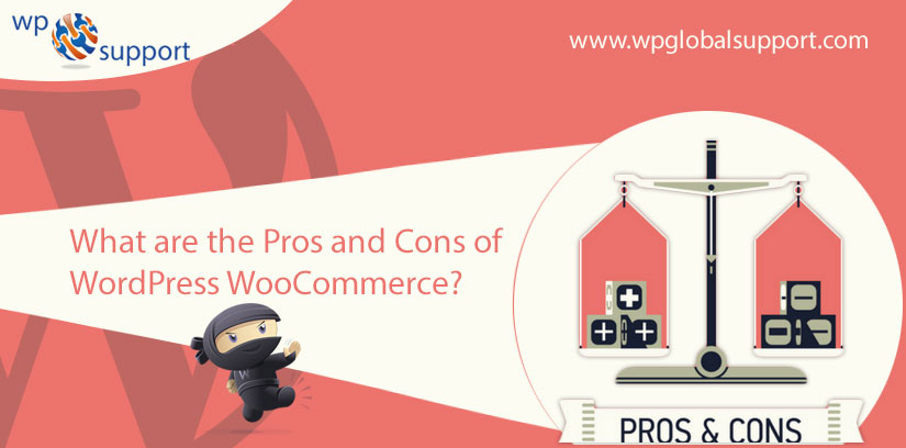 What are the Pros and Cons of WordPress WooCommerce?