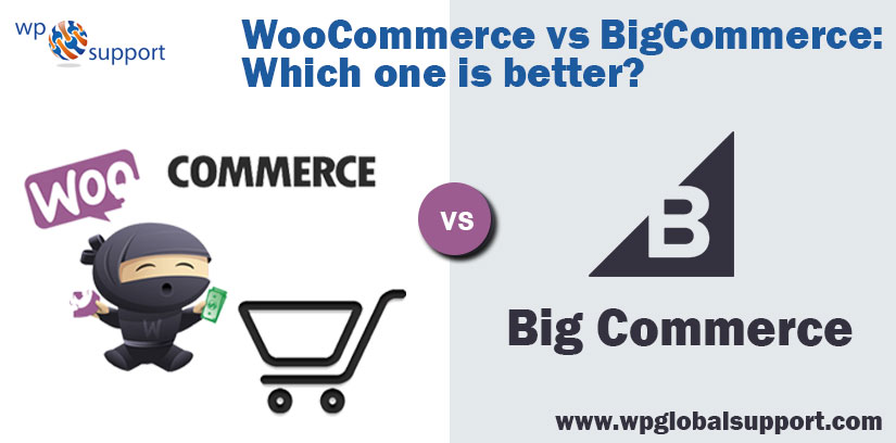 WooCommerce vs BigCommerce Which one is better
