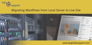 Migrating WordPress From Local Server to Live Site