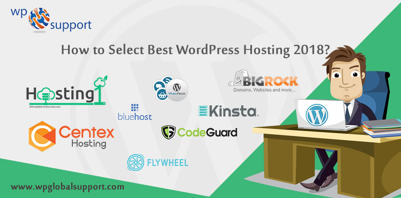 How to Select Best WordPress Hosting 2018?