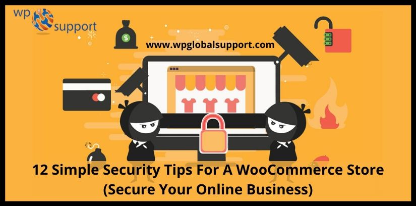 12 Simple Security Tips For A WooCommerce Store (Secure Your Online Business)