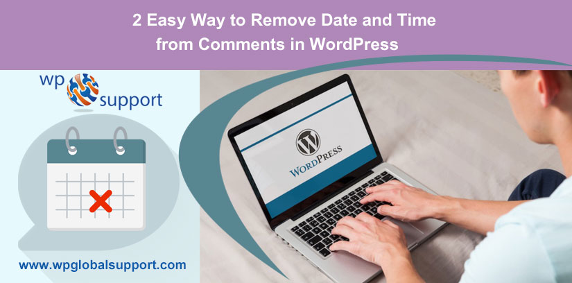 2 Easy Way to Remove Date and Time from Comments in WordPress