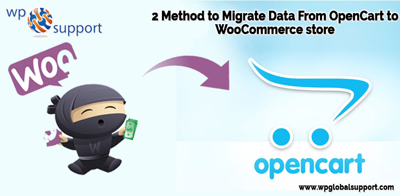 Migrate OpenCart To WooCommerce: Methods To Switch Your Data