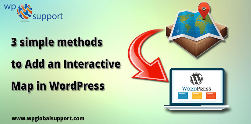 3 simple methods to Add an Interactive Map in WordPress
