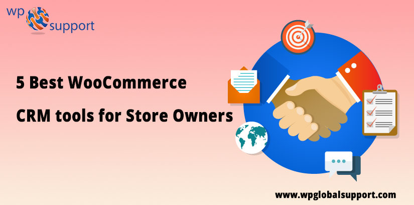 5 Best WooCommerce CRM tools for Store Owners