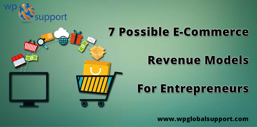7 Possible E-Commerce Revenue Models For Entrepreneurs