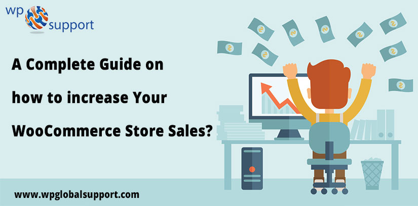 A-Complete-Guide-on-how-to-increase-Your-WooCommerce-Store-Sales