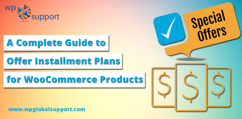 A Complete Guide to Offer Installment Plans for WooCommerce Products