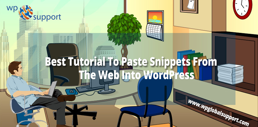 Best Tutorial To Paste Snippets From The Web Into WordPress