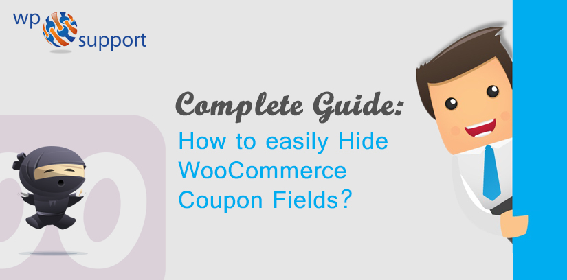 Complete Guide: How to easily Hide WooCommerce Coupon Fields?