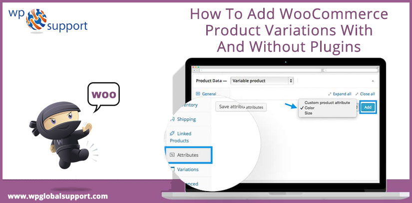 How To Add WooCommerce Product Variations With And Without Plugins