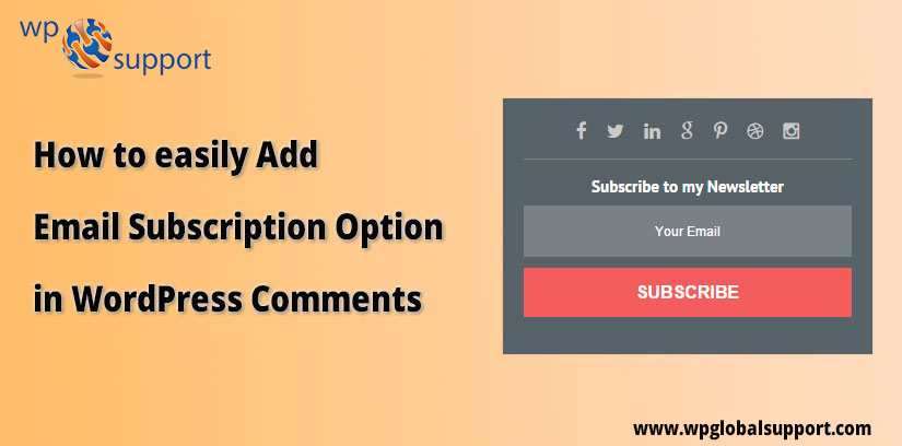 How to easily Add Email Subscription Option in WordPress Comments