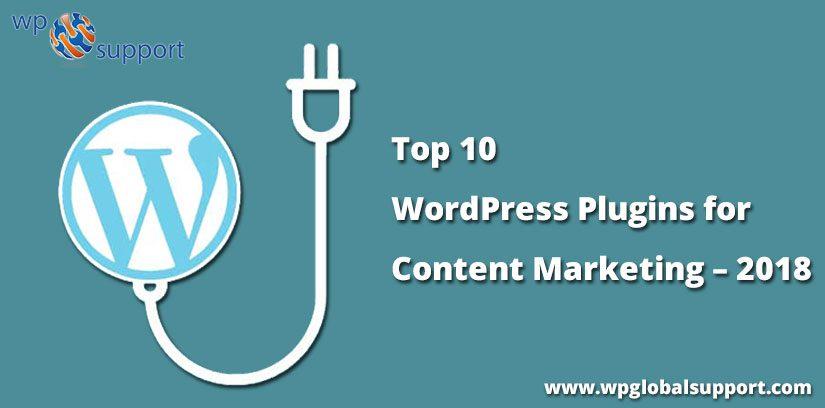 Top 10 WordPress Plugins for Content Marketing – 2018