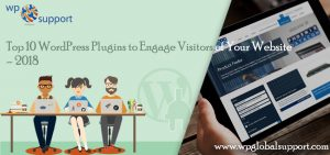 Top 10 WordPress Plugins to Engage Visitors of Your Website – 2018