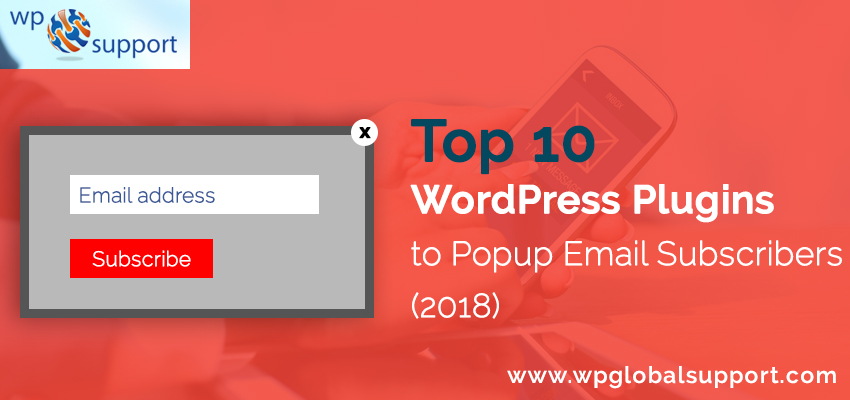 Top 10 WordPress Plugins to Popup Email Subscribers (2018)