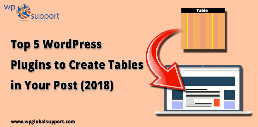 Top 5 WordPress Plugins to Create Tables in Your Post (2018)