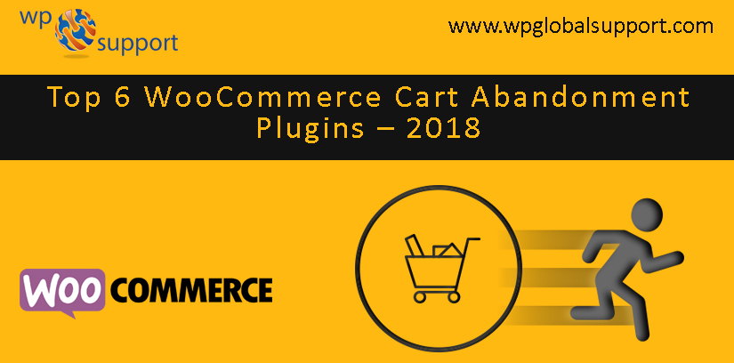 Top 6 WooCommerce Cart Abandonment Plugins - 2018