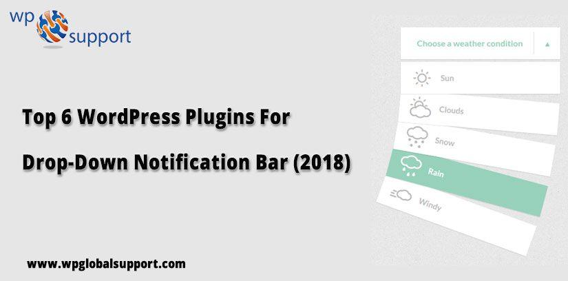 Top 6 WordPress Plugins For Drop-Down Notification Bar (2018)