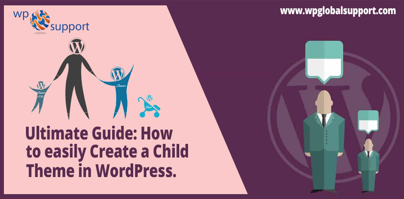 Ultimate Guide: How to easily Create a Child Theme in WordPress