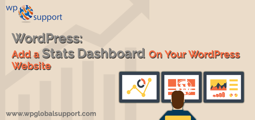 WordPress: Add a Stats Dashboard On Your WordPress Website