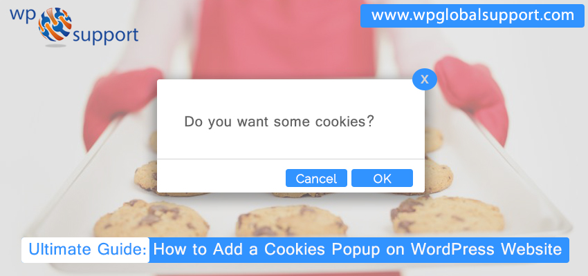 Ultimate Guide: How to Add a Cookies Popup on WordPress Website