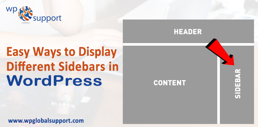 Easy Ways to Display Different Sidebars in WordPress