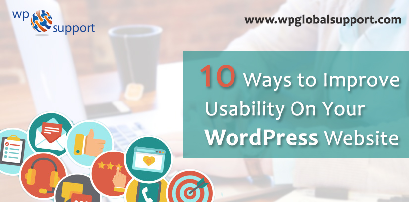 10 Ways to Improve Usability On Your WordPress Website - 2019 Guide