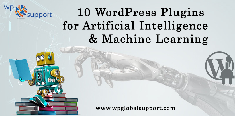 10 WordPress Plugins for Artificial Intelligence & Machine Learning