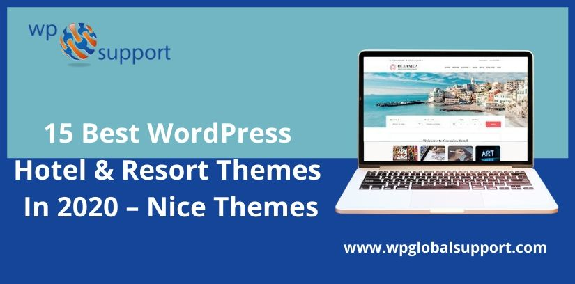 15 Best WordPress Hotel & Resort Themes In 2020 – Nice Themes